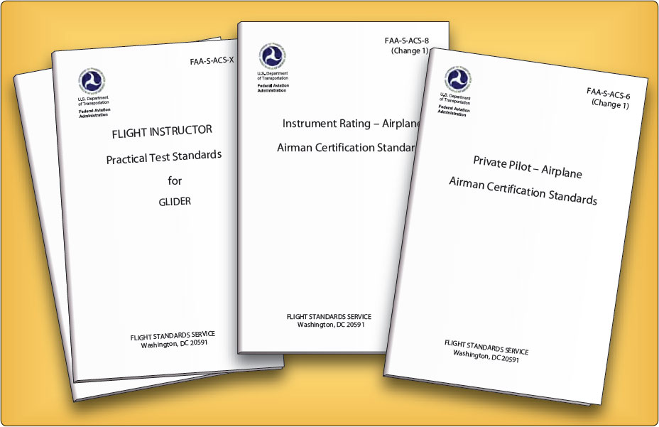 Figure 1-10. Airman Certification Standards (ACS) developed by the FAA.