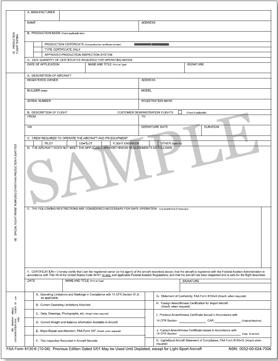 Figure 3-2. FAA Form 8130-6, Application for U.S. Airworthiness Certificate. You can obtain instructions for completing FAA Form 8130-6 on the FAA website at www.faa.gov or from your local FSDO.
