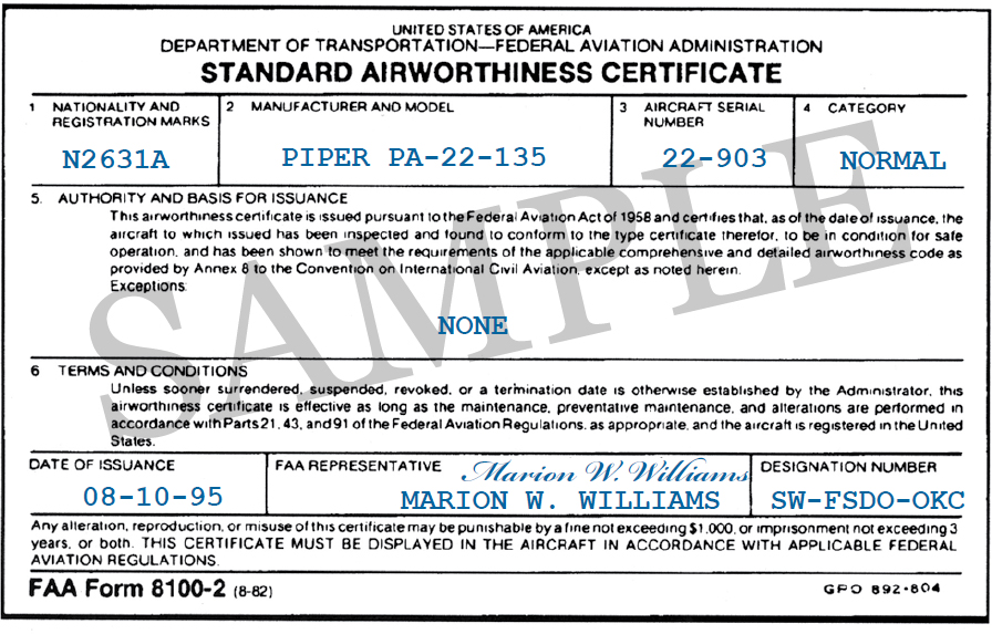 Figure 3-3. FAA Form 8100-2, Standard Airworthiness Certificate. The FAA issues FAA Form 8100-2, Standard Airworthiness Certificate, for aircraft type certificated in the normal, utility, acrobatic, commuter, and transport categories, or for manned free balloons.