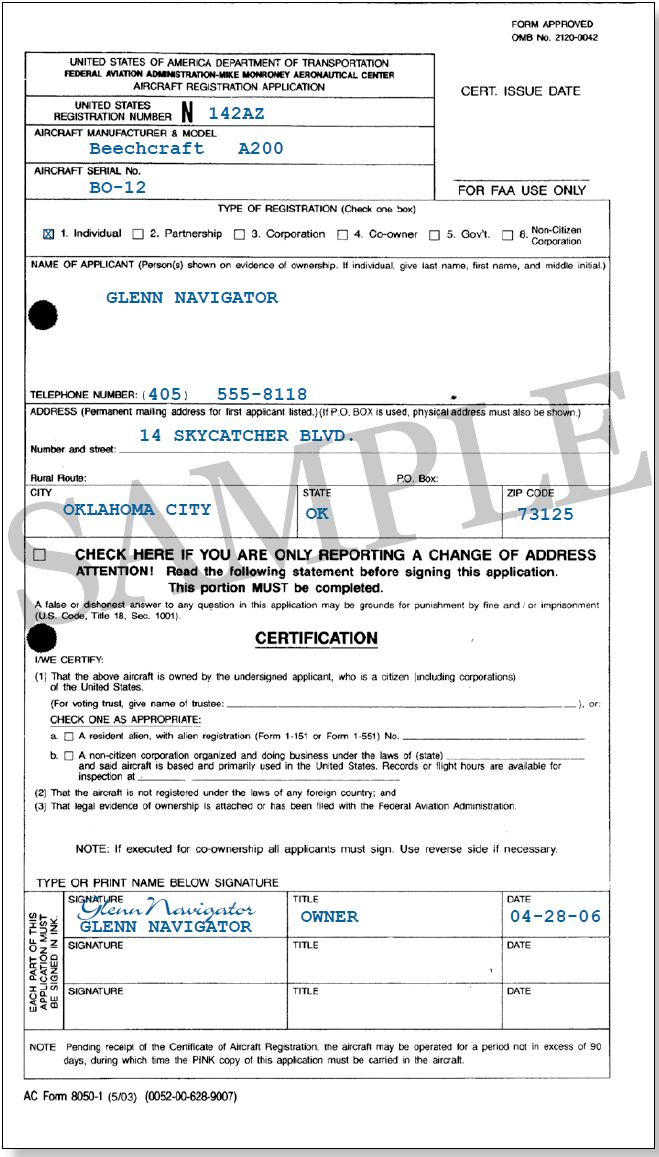 Figure 4-4. AC Form 8050-1, Aircraft Registration Application. You must use an original AC Form 8050-1 which can be obtained from AFS-750 or your local FSDO. You can obtain instructions for completing AC Form 8050-1 on the FAA website at www.faa.gov or from your local FSDO. (Be sure to print your name below your signature or your application will be rejected.)