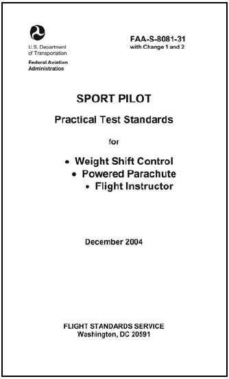 Figure 1-17. Sport Pilot Practical Test Standards for Weight Shift Control, Powered Parachute, and Flight Instructor.